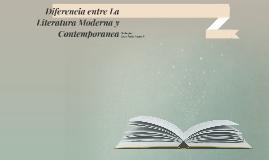 Diferencia entre La Literatura Moderna y Contemporanea