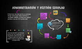 Administración y gestión escolar