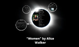 Women by Alice Walker