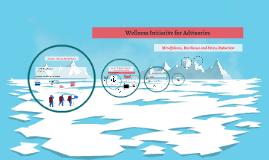 Copy of Wellness Initiative for Advisory