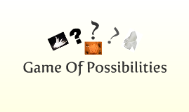 Copy of Game of Possibilities