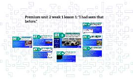 Premium unit 1 week 4 lesson 1
