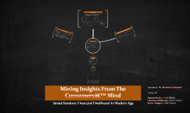 Mining Insights From The Consumers' Mind
