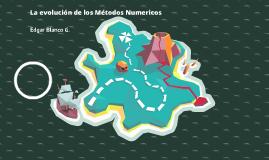 Evolución Histórica de los Métodos Numéricos