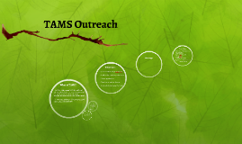 TAMS Outreach