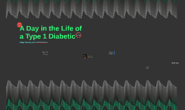 A Day in the Life of a Diabetic