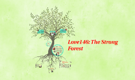 Love146: The Strong Forest