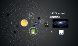 Copy of Vía Lactea y Sistema solar