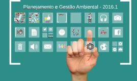 Aula de Planejamento e gestão ambiental - 2016-1
