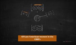 Afroamerikanske kvinder i 1960'erne
