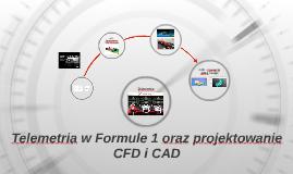 Telemetria w Formule 1 oraz projektowanie CFD i CAD