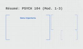 Résumé: PSYCH 104 (Mod. 1-3)