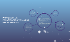 PROPUESTA DE CAPACITACIÓN Y MANUAL PARA ENSU 02/17