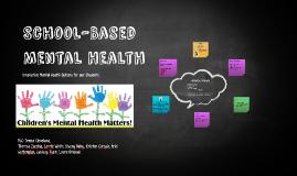 Copy of Copy of School Based Mental Health-Board