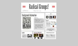 Radical Groups!