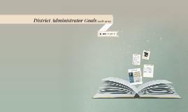 District Administrator Goals
