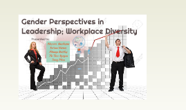 Copy of Gender Perspectives in Leadership; Workplace Diversity