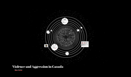 Violence and Aggression in Canada