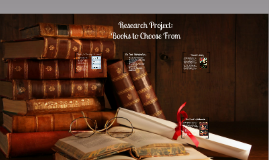 Research Project: Books to Choose From