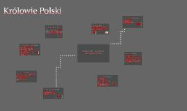 Copy of Królowie polscy - powtórka do egaminu gimnazjalnego