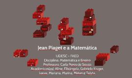 Copy of Jean Piaget e a Matemática