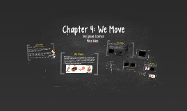 Chapter 4: We Move