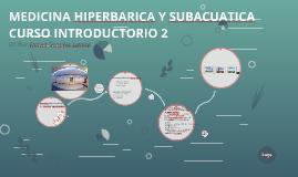 MEDICINA HIPERBARICA Y SUBACUATICA CURSO INTRODUCTORIO 2