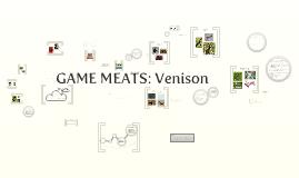 Game Meats: Venison