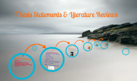 Student-Copy:Thesis Statements & Literature Reviews