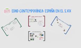 EDAD CONTEMPORÁNEA: ESPAÑA EN EL S.XIX