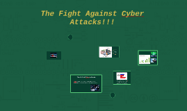 The Fight Against Cyber Attacks!!!