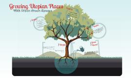 Growing Utopia
