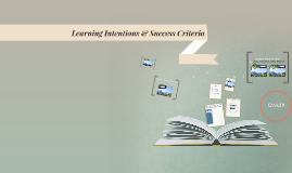 Learning Intentions & Success Criteria