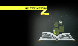MULTIPLE COUPLING