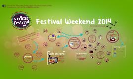 Festival Weekend 2014