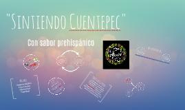 """""""Sintiendo Cuentepec"""""""
