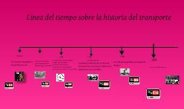 Linea de tiempo sobre la historia del transporte