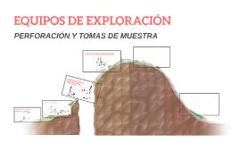 EQUIPOS DE EXPLORACIÓN