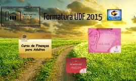 Formatura UDF 2015 - PIB Ponta Grossa
