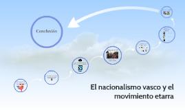El nacionalismo vasco y el movimiento Etarra