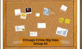 Copy of Chicago Crime Big Data