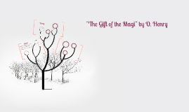 """The Gift of the Magi"" by O. Henry"