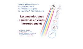 ULL - FARMACIA Recomendaciones Sanitarias en viajes internacionales