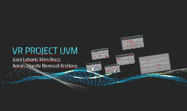 VR PROJECT UVM
