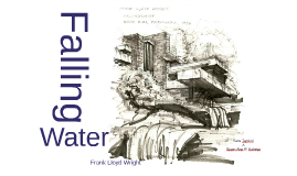 Copy of Falling water