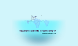The Armenian Genocide: