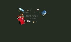 Billys future