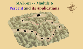MAT001 -- Module 6 -- Percent and its Applications