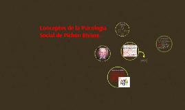 Copy of Conceptos de la Psicología Social de Pichón Riviere.