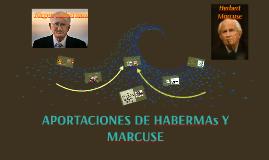 APORTACIONES DE HABERMAN Y MARCUSE